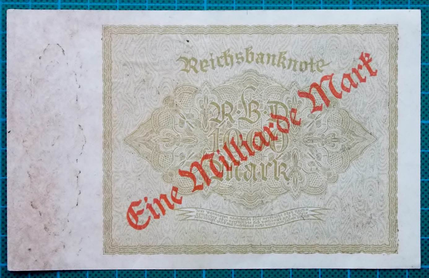 1922 REICHSBANK 1000 MARK WITH ONE BILLION MARK OVERPRINT