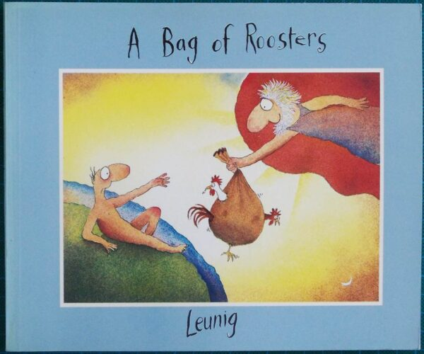 1983 A BAG OF ROOSTERS BY MICHAEL LEUNIG