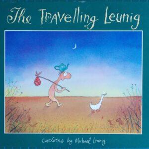 1990 Michael Leunig  - The Travelling Leunig Cartoon Book