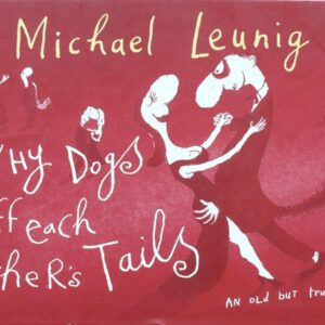 1998 Michael Leunig  - Why Dogs Sniff Each Others Tails