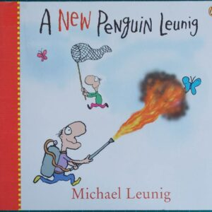 2005 Michael Leunig  - A New Penguin Leunig