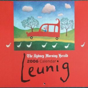 2006 Michael Leunig Sydney Morning Herald Calendar New