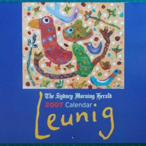 2007 Michael Leunig Sydney Morning Herald Calendar New