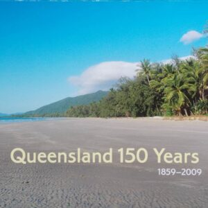 2009 Australia Post Stamp Pack 150 Years Queensland