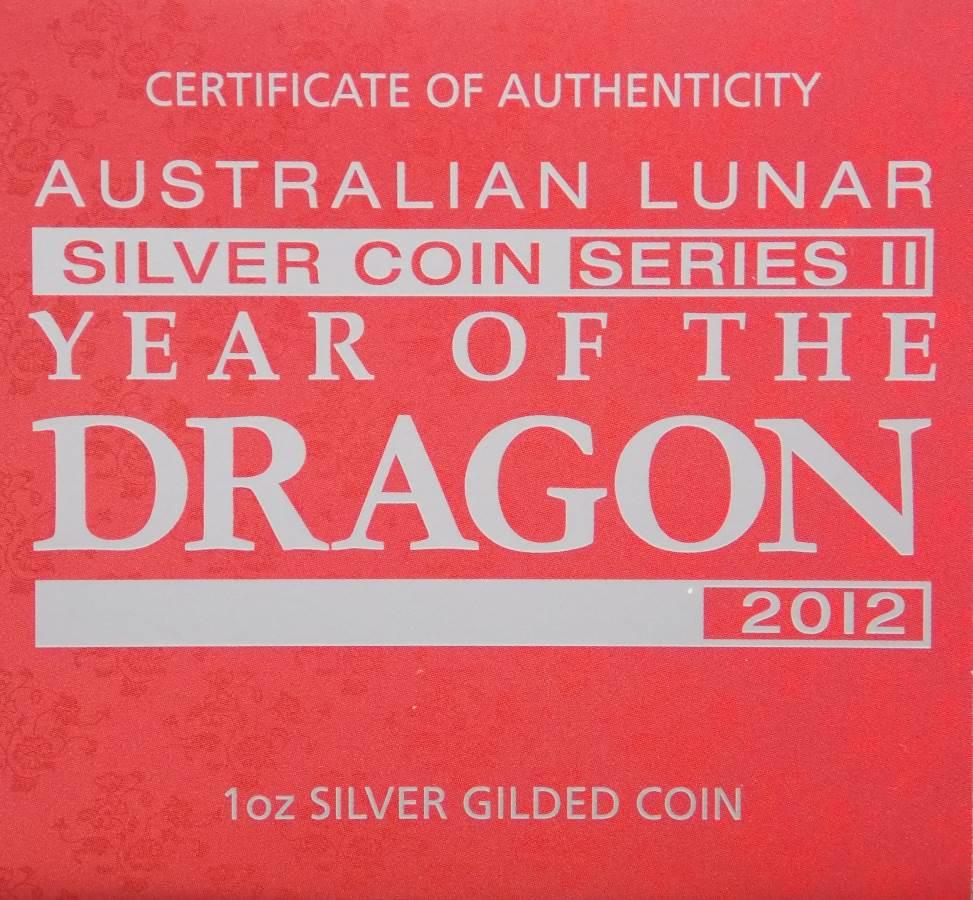 2012 Australian Lunar Silver Coin Series II Year Of The Dragon Gilded Version